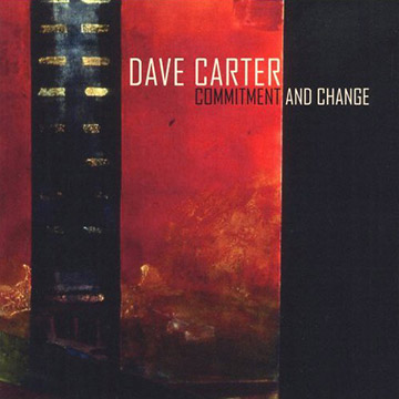 Dave Carter - Commitment and Change