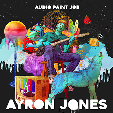 Ayron Jones - Audio Paint Job