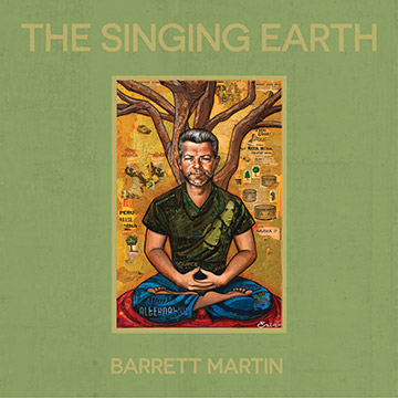 Barrett Martin - The Singing Earth